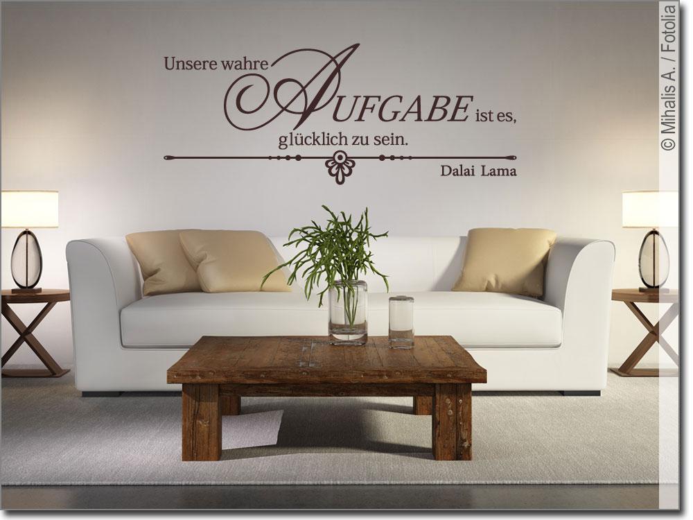 wandtattoo zitat unsere wahre aufgabe von dalai lama. Black Bedroom Furniture Sets. Home Design Ideas