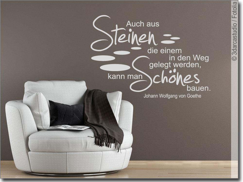 Wandzitat Auch Aus Steinen Wandtattoo Zitat Goethe
